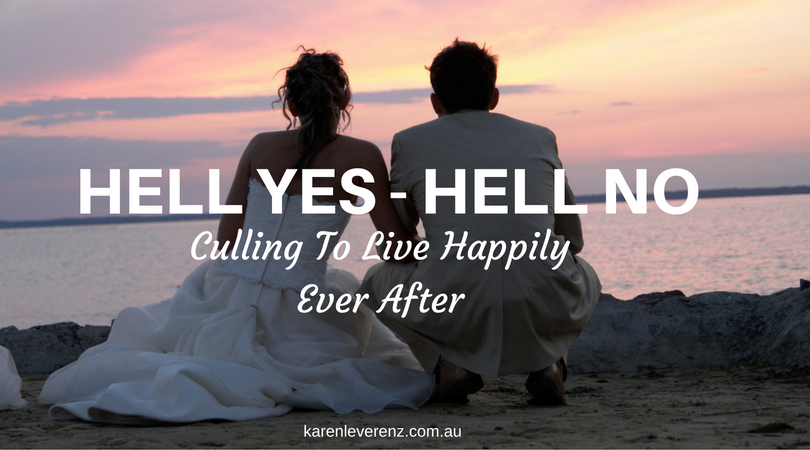 Hell yes Hell No Culling to Live Happily Ever After