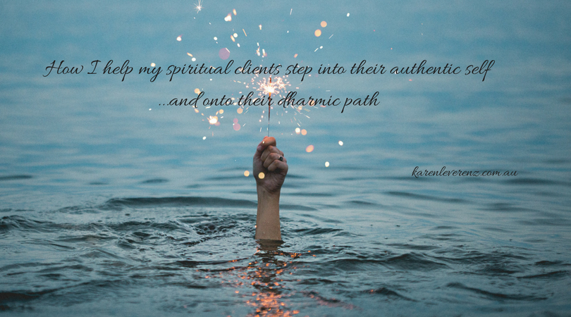 How I help my spiritual clients step into their authentic self, and onto their dharmic path