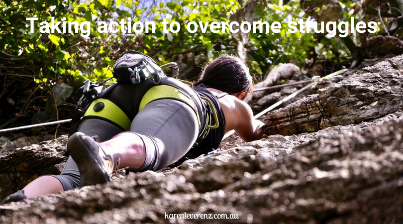 Taking action to overcome struggles