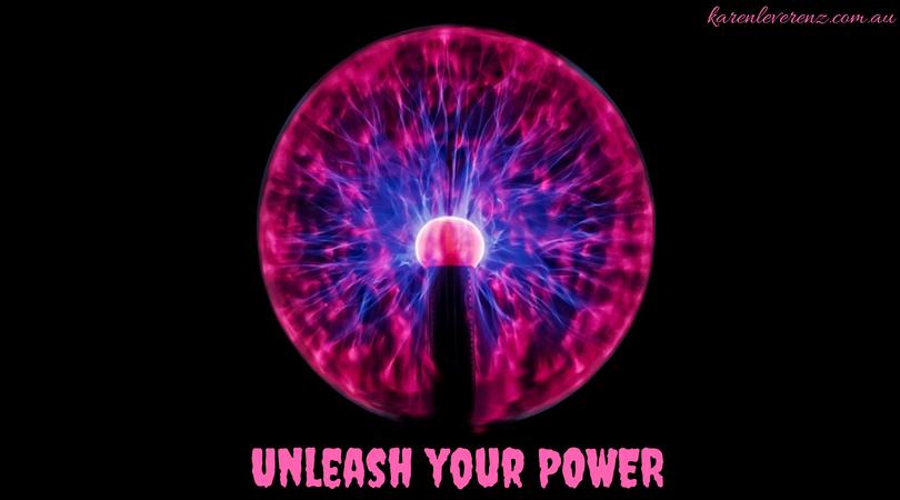 Unleash Your Power!