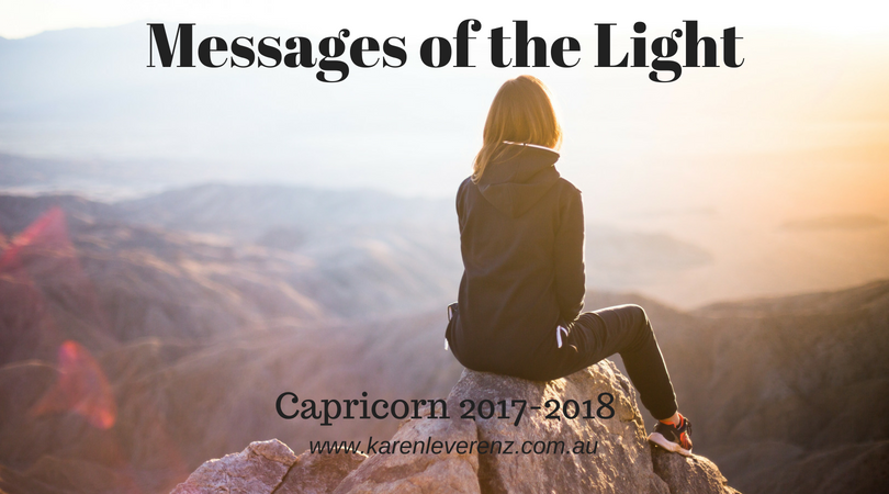 Messages of the Light – Capricorn Dec 22, 2017 to Jan 19, 2018
